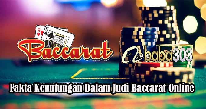 Fakta Keuntungan Dalam Judi Baccarat Online